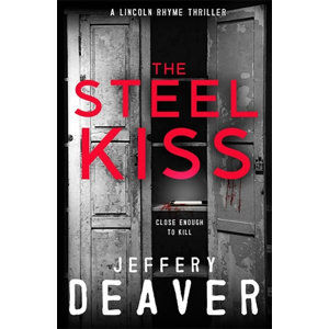 The Steel Kiss - Deaver Jeffery