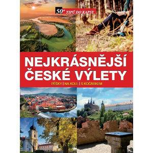 Nejkrásnější české výlety pěšky, na kole, s kočárkem - neuveden