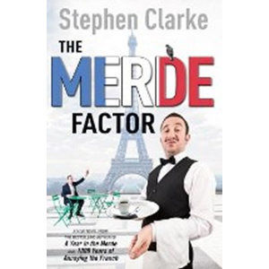 The Merde Factor - Clarke Stephen