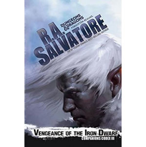 Venegance of the Iron Dwarf - Salvatore R. A.