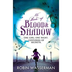 The Book of Blood and Shadow - Wasserman Robin