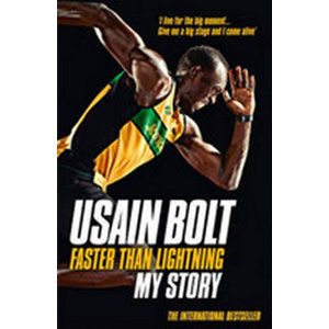 Faster than Lightning: My Autobiography - Bolt Usain