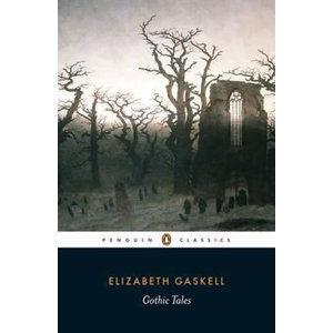 Gothic Tales - Gaskell Elizabeth