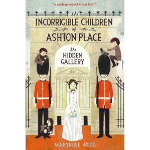 Incorrigible Children of Ashton Place - The Hidden Gallery - Woodová Maryrose