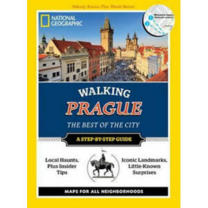 National Geographic Walking Prague : The Best of the City - Tizard Will