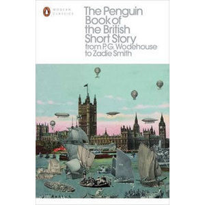 The Penguin Book of the British Short Story - Hensher Philip