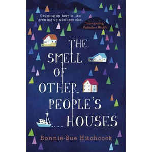 The Smell of Other People´s Houses - Hitchcock Bonnie-Sue