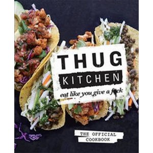 Thug Kitchen - neuveden