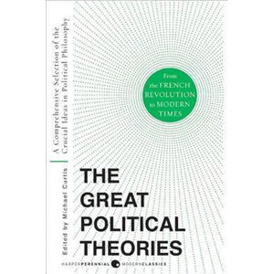 The Great Political Theories Vol 2 - Curtis Michael