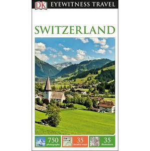 Switzerland - DK Eyewitness Travel Guide - neuveden