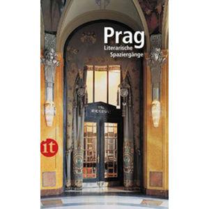 Prag: Literarische Spaziergänge - Dömling Wolfgang