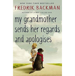 My Grandmother Asked Me to Tell You She´s Sorry - Backman Fredrik