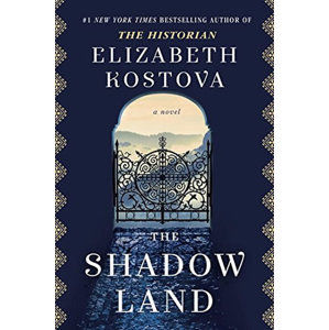 The Shadow Land - Kostova Elizabeth