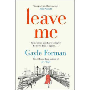 Leave Me - Formanová Gayle