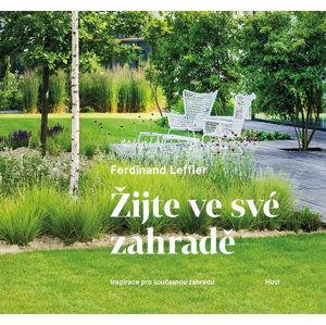 Žijte ve své zahradě - Leffler Ferdinand