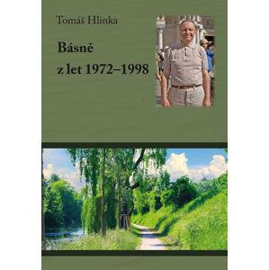 Básně z let 1972-1998 - Hlinka Tomáš