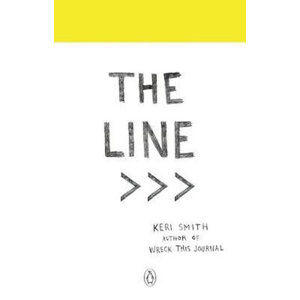 The Line : An Adventure into the Unknown - Smithová Keri