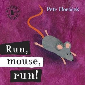 Run Mouse Run - Horáček Petr