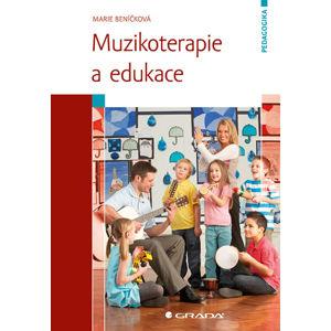 Muzikoterapie a edukace - Beníčková Marie