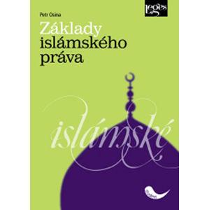 Základy islámského práva - Osina Petr