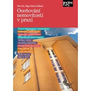 Oceňování nemovitostí v praxi - Ort Petr, Ortová Šeflová Olga