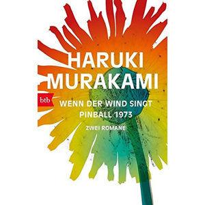 Wenn der Wind singt / Pinball 1973: Zwei Romane - Murakami Haruki