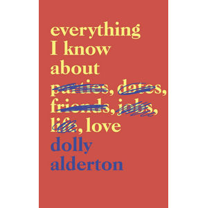 Everything I Know About Love - Alderton Dolly