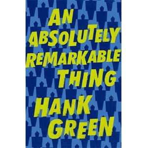 An Absolutely Remarkable Thing - Green Hank