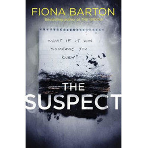 The Suspect : From the No. 1 bestselling author of Richard & Judy Book Club hit The Child - Barton Fiona