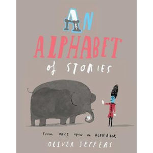 An Alphabet of Stories - Jeffers Oliver