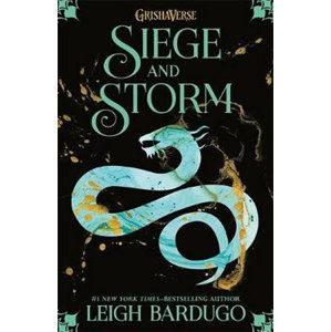 Siege and Storm: Book 2 - Bardugo Leigh
