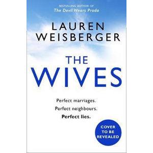 The Wives - Weisbergerová Lauren