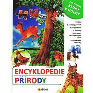 Encyklopedie přírody: Pro zvídavé kluky a holky - kolektiv autorů