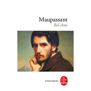 Bel Ami (French Edition) - de Maupassant Guy