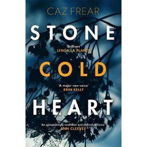 Stone Cold Heart : the addictive new thriller from the author of Sweet Little Lies - Frear Caz