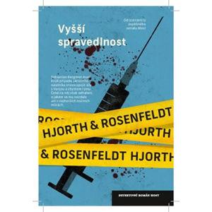 Vyšší spravedlnost - Hjorth Michael, Rosenfeldt Hans,
