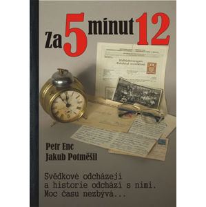 Za 5 minut 12 - Enc Petr, Potměšil Jakub,