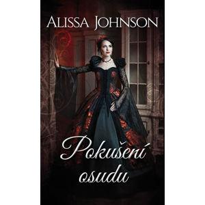 Pokušení osudu - Johnson Alissa