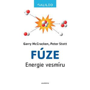 Fúze - Energie vesmíru - McCracken Garry, Stott Peter
