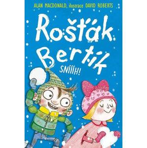 Rošťák Bertík - Sníííh! - MacDonald Alan