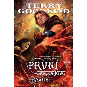 Meč pravdy 1 - První čarodějovo pravidlo - Goodkind Terry