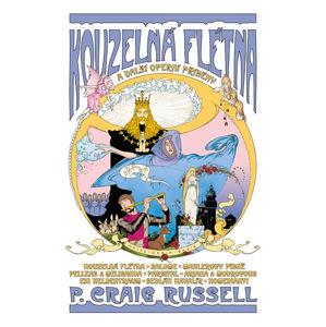 Kouzelná flétna a další operní příběhy - Russell Craig