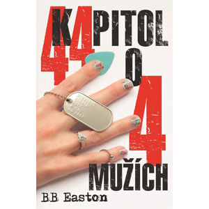 44 kapitol o 4 mužích - Easton B. B.