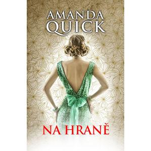 Na hraně (1) - Quick Amanda