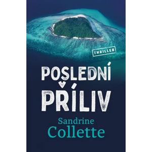 Poslední příliv - Collette Sandrine