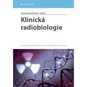 Klinická radiobiologie - Havránková Renata