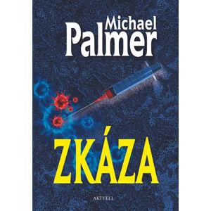 Zkáza - Palmer Michael