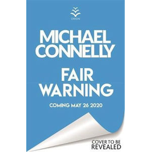 Fair Warning - Connelly Michael