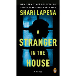A Stranger in the House (1) - Lapena Shari