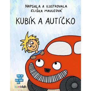 Kubík a autíčko - Mauleová Eliška